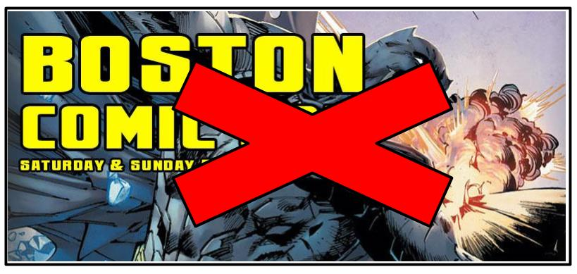 Boston Comic Con Canceled