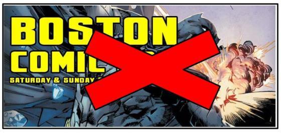 Boston Comic Con Cancelled
